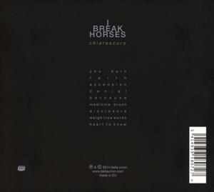 I Break Horses - Chiaroscuro (Back)