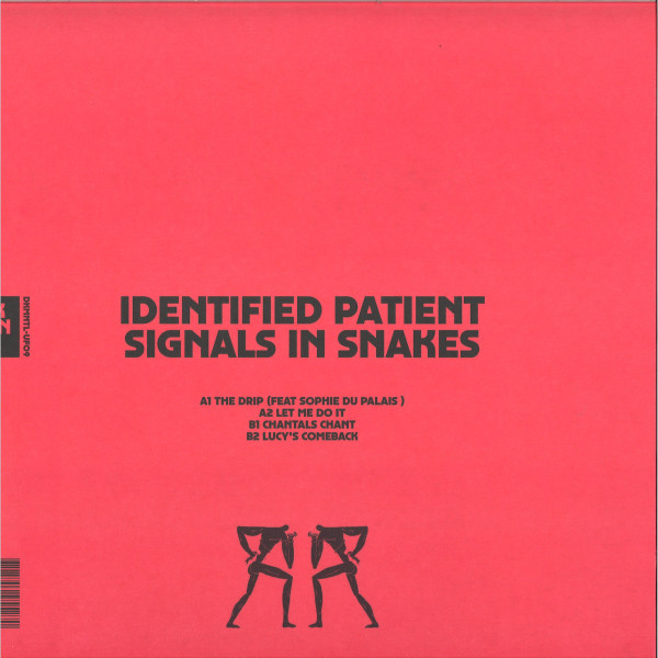 IDENTIFIED PATIENT - SIGNALS IN SNAKES (Back)