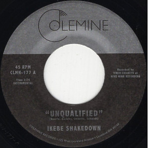 "IKEBE SHAKEDOWN - Unqualified  (7"")"