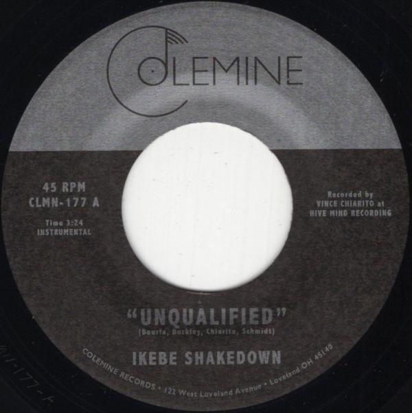"IKEBE SHAKEDOWN - Unqualified  (7"")"