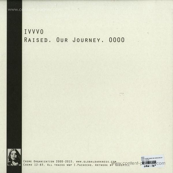IVVVO - Mark Leckey Made Me Hardcore EP (Back)