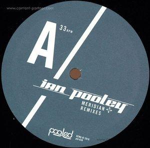 Ian Pooley - Meridian Rmxs