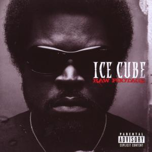Ice Cube - Raw Footage (European Edition)