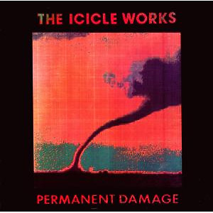 Icicle Works,The - Permanent Damage