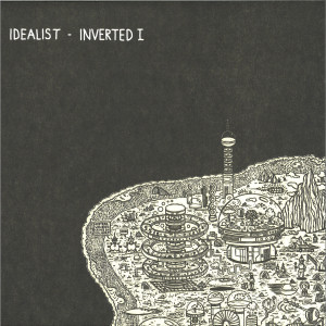 Idealist - INVERTED I (VINYL ONLY)