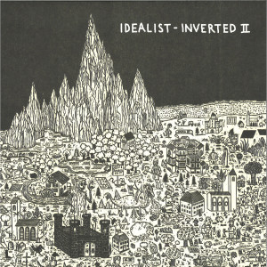 Idealist - INVERTED II (VINYL ONLY)