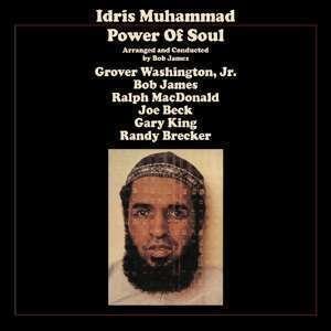 Idris Muhammad - Power of Soul (180g Remastered LP)