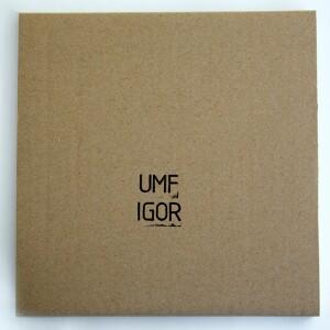 Igor - Umf (4x7inch Box)