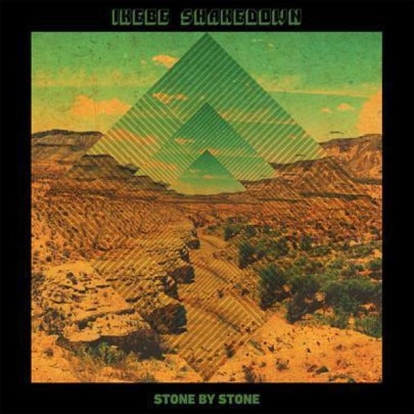 Ikebe Shakedown - Stone by Stone (Reissue)
