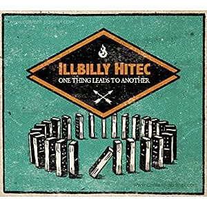 Illbilly Hitec - One Thing Leads To Another (Ltd. LP+CD)