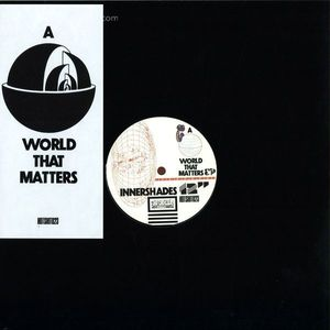 Innershades - A World That Matters EP