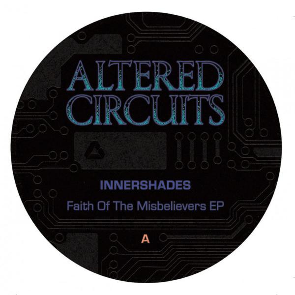 Innershades - Faith Of The Misbelievers EP