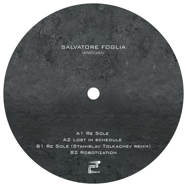 Involved - Salvatore Foglia (incl. Stanislav Tolkachev Remix) (Back)