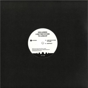 Ion Ludwig - A Better Future To Long EP (Back)