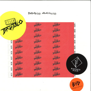 Italo Brutalo - Paradiso Analogico (incl. Ali Renault, Franz Scala