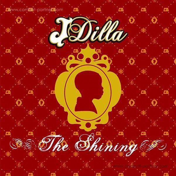 J Dilla - The Shining (Ltd. 10 x 7