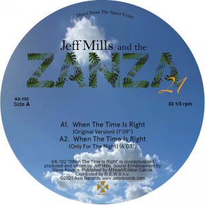 JEFF MILLS AND THE ZANZA 21 - WHEN THE TIME IS RIGHT