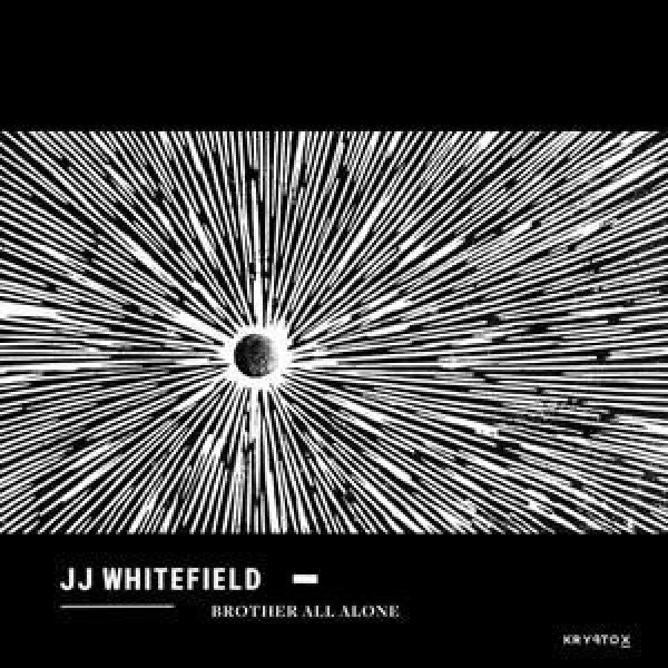 JJ Whitefield - Brother All Alone (LP)