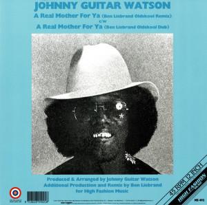 JOHNNY GUITAR WATSON - A REAL MOTHER FOR YA (BEN LIEBRAND REMIXES) (Back)