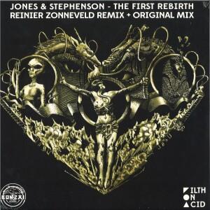 "JONES & STEPHENSON - ""THE FIRST REBIRTH (REINIER ZONNEVELD REMIX)"""