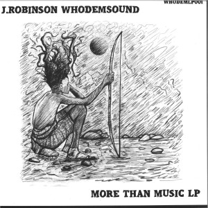 J.Robinson WhoDemSound - More Than Music