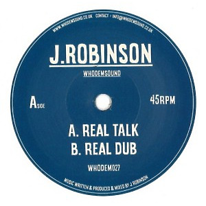 J.Robinson WhoDemSound - Real Talk