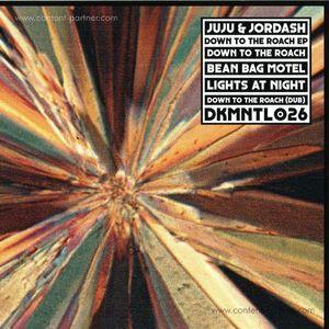 JUJU & JORDASH - DOWN TO THE ROACH EP
