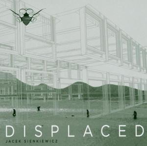 Jacek Sienkiewicz - Displaced
