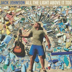 Jack Johnson - All The Light Above It Too (LP)