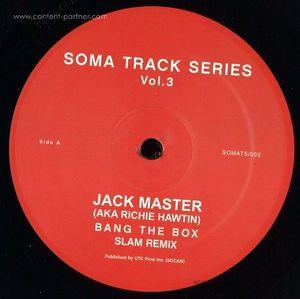 Jack Master / Slam - Soma Track Series Volumes 3 & 4