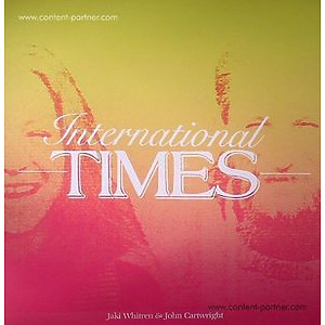 Jaki WHITREN/JOHN CARTWRIGHT - International Times (180 gram reissue)
