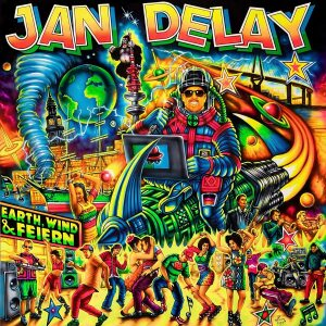 Jan Delay - Earth, Wind & Feiern (2LP)