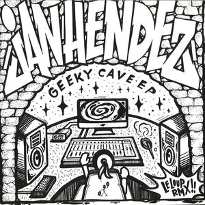 Jan Hendez - Geeky Cave EP