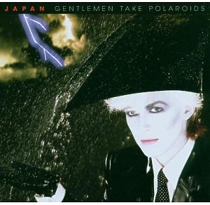 Japan - Gentlemen Take Polaroids (Remastered)