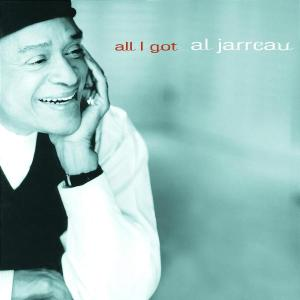 Jarreau,Al - All I Got