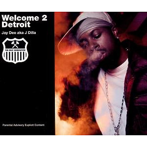 Jay Dee - Welcome 2 Detroit