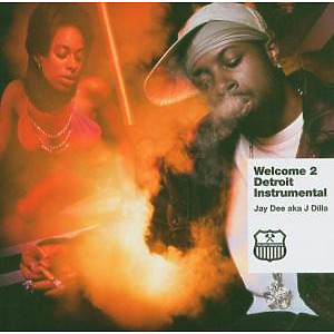 Jay Dee - Welcome To Detroit Instrumenta