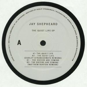 Jay Shepheard - The Quiet Life Ep