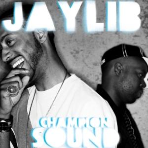 Jaylib - Champion Sound (Reissue)