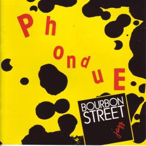Jazz Band Bourbon Street - Phondue