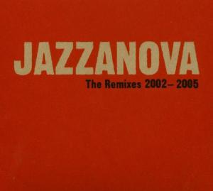 Jazzanova - Remixes 2002-2005