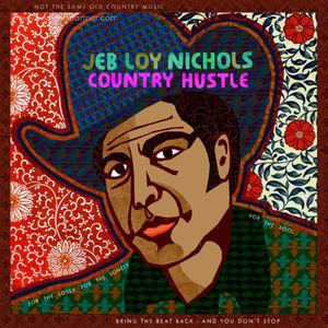 Jeb Loy Nichols - Country Hustle (LP)