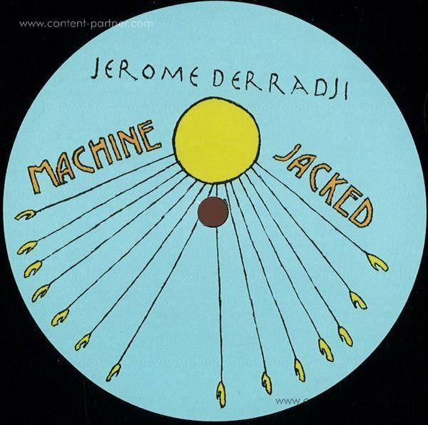 Jerome Derradji - Machine Jacked