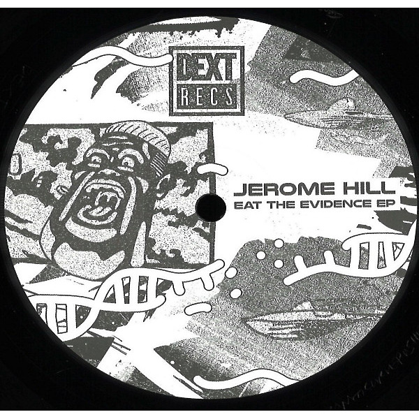 Jerome Hill - Eat The Evidence EP