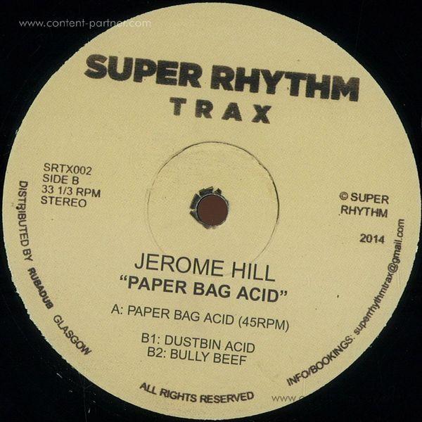 Jerome Hill - Paper Bag Acid