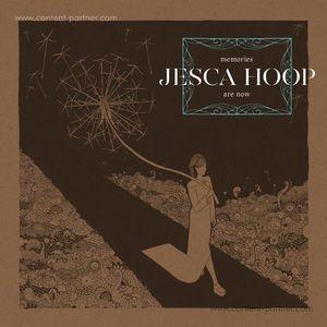 Jesca Hoop - Memories Are Now (LP)