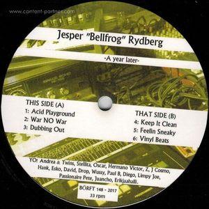 Jesper Bellfrog Rydbergs - A Year Later