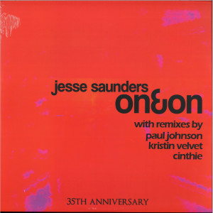 Jesse SAUNDERS - On & On (Paul Johnson, Kristin Velvet, Cinthie mix