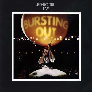 Jethro Tull - Bursting Out-Remastered