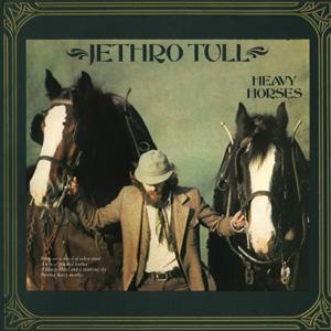Jethro Tull - Heavy Horses-Remastered